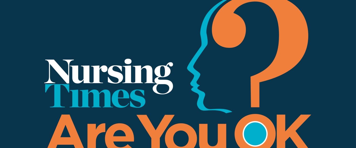 Nursing Times are you ok logo