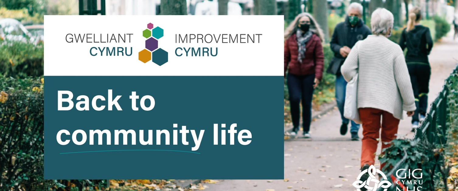 Improvement Cymru, Back to Community Life - people walking in the street