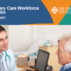 Screenshot of the primary care workforce bulletin - March 2021