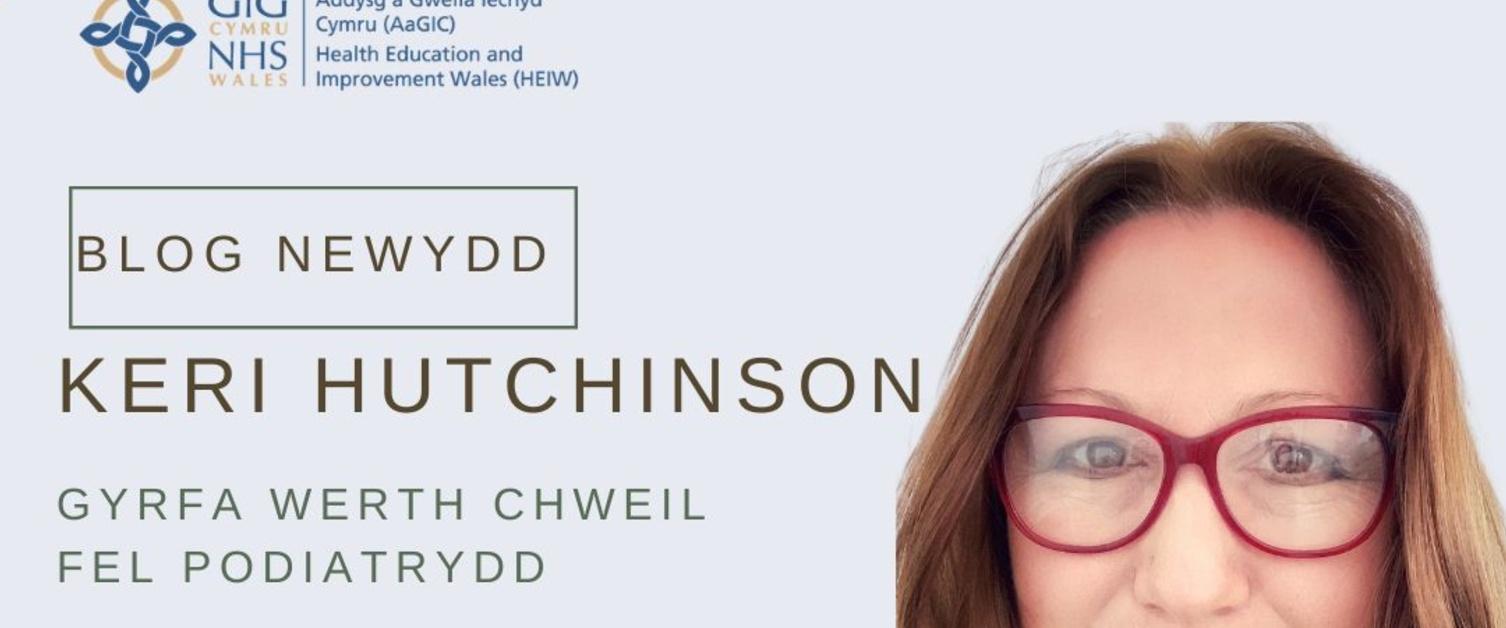 Keri Hutchinson Gyrfa Werth Chweil Fel Podiatrydd