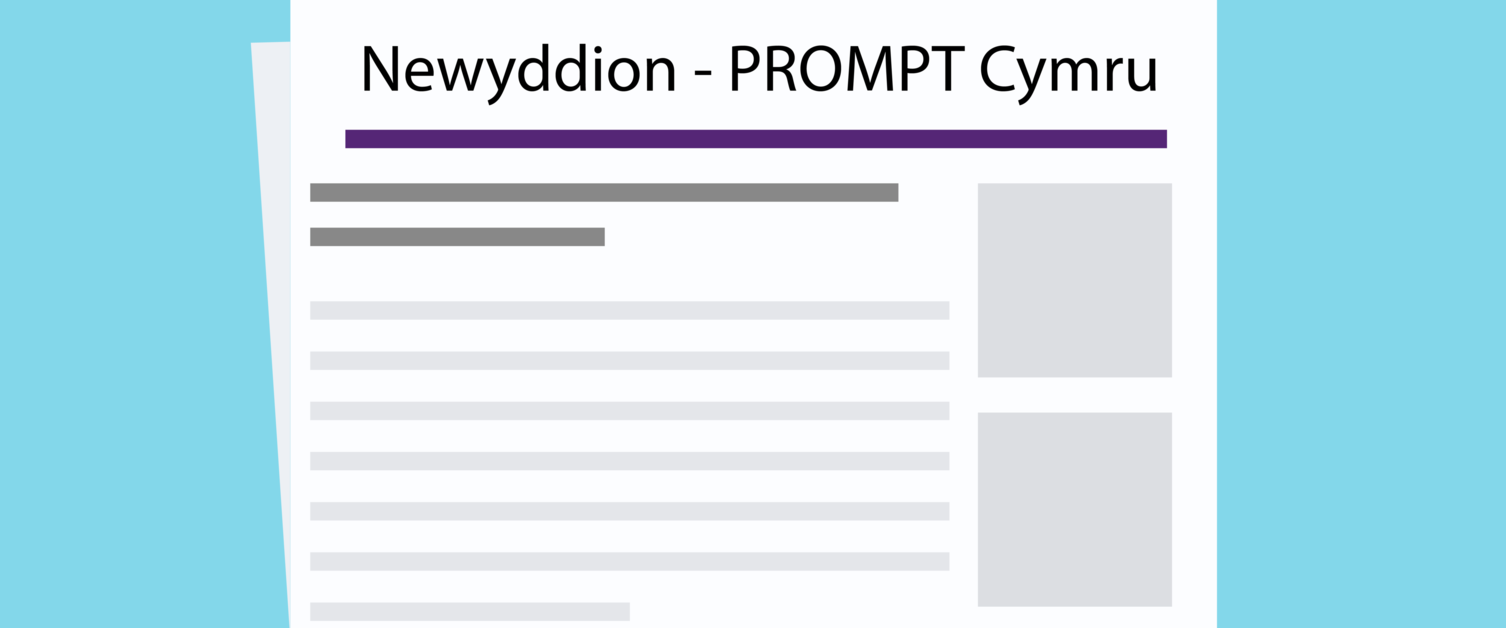 PROMPT Wales Newsletter in Welsh